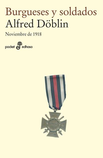 Burgueses y soldados - Noviembre de 1918 - cover