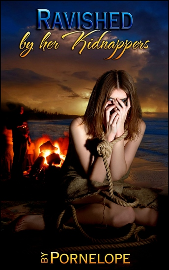 """Ravished By Her Kidnappers - Book 2 of """"By Her Kidnappers"""" - cover"""