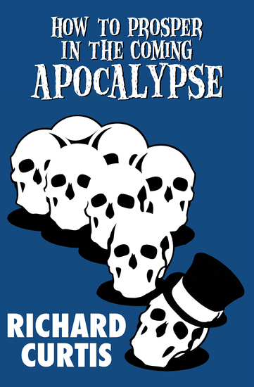 How to Prosper in the Coming Apocalypse - cover