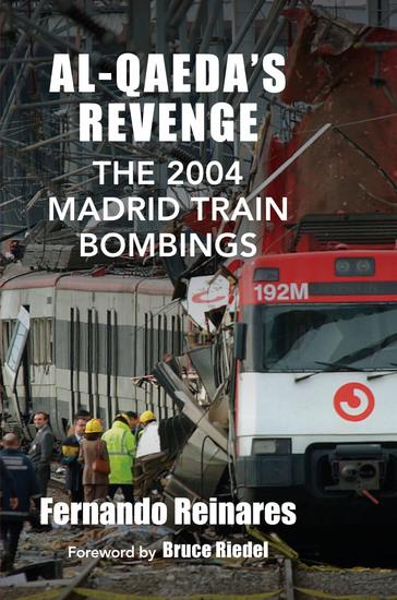 Al-Qaeda's Revenge - The 2004 Madrid Train Bombings - cover