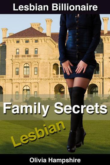 Lesbian Billionaire: Family Secrets - cover
