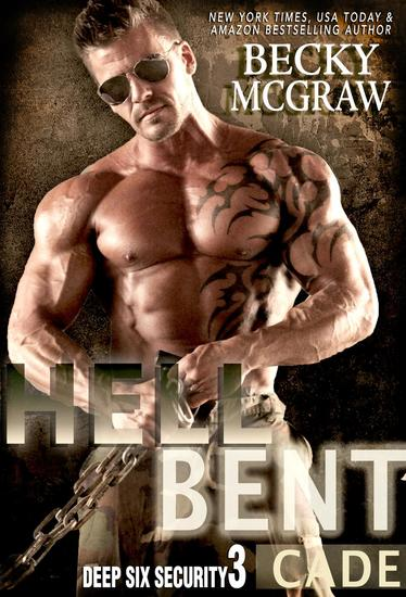 Hell Bent - Deep Six Security Series #3 - cover