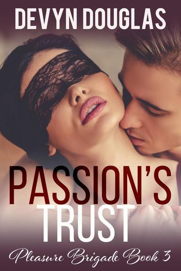 Passion's Trust - Pleasure Brigade #3 - cover
