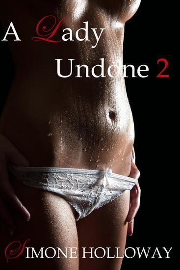 A Lady Undone 2: The Pirate's Captive (Bodice Ripper Historical Romance) - The Pirate's Captive #2 - cover