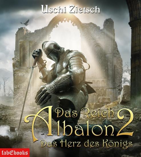Das Reich Albalon 2: Das Herz des Königs - cover