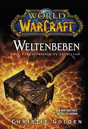 World of Warcraft: Weltenbeben - Die Vorgeschichte zu Cataclysm - Roman zum Game - cover