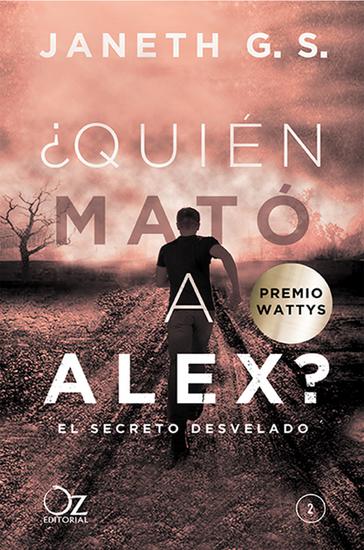 ¿Quién mató a Alex? - El secreto desvelado - cover