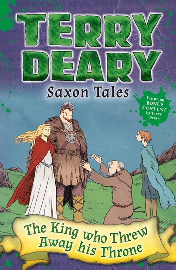 Saxon Tales: The King Who Threw Away His Throne - cover
