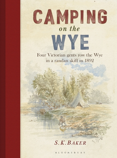 Camping on the Wye - cover