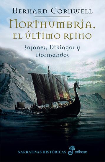 Northumbria el último reino - Sajones Vikingos y Normandos I - cover