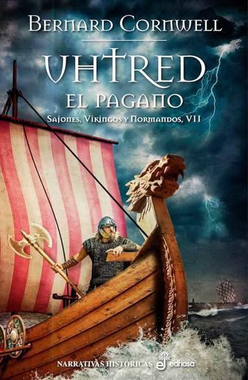 Uhtred el pagano - Sajones Vikingos y Normandos VII - cover