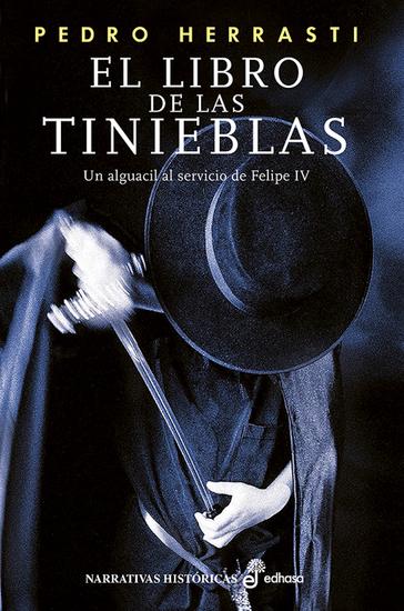 El libro de las tinieblas - Un alguacil al servicio de Felipe IV - cover