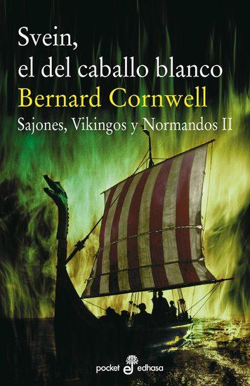 Svein el del caballo blanco - Sajones Vikingos y Normandos II - cover