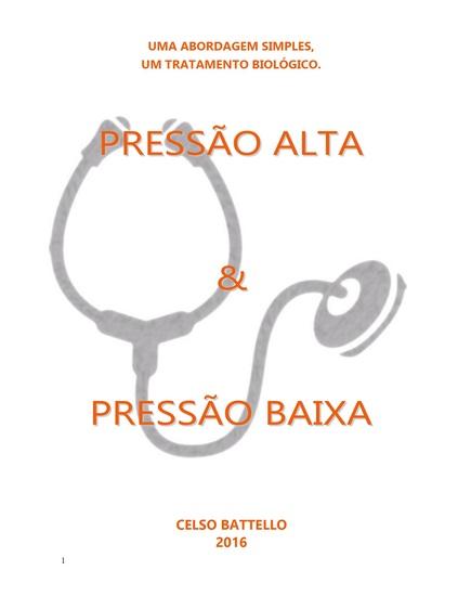 Pressão Alta X Pressão Baixa - Uma abordagem Simples Um Tratamento Biológico - cover