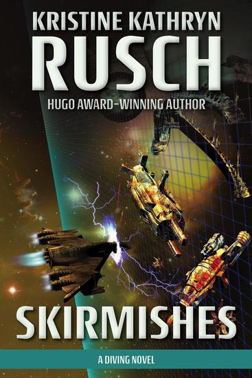 Skirmishes: A Diving Novel - The Diving Series - cover