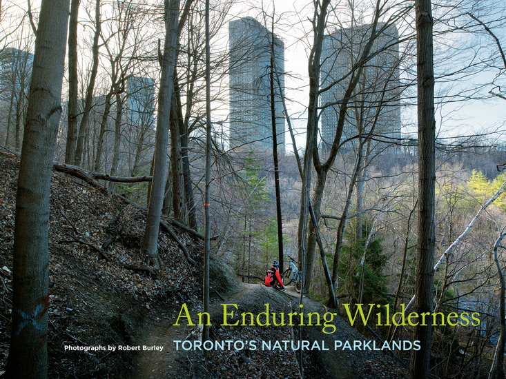 An Enduring Wilderness - Toronto's Natural Parklands - cover