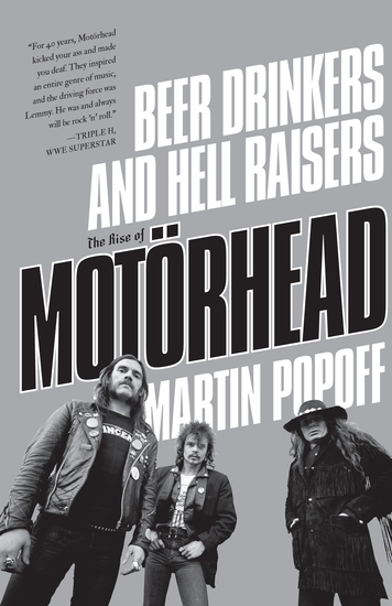 Beer Drinkers and Hell Raisers - The Rise of Motörhead - cover