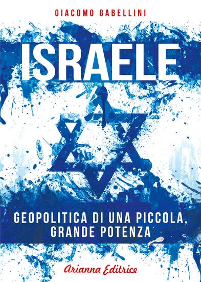 Israele - Geopolitica di una piccola grande potenza - cover
