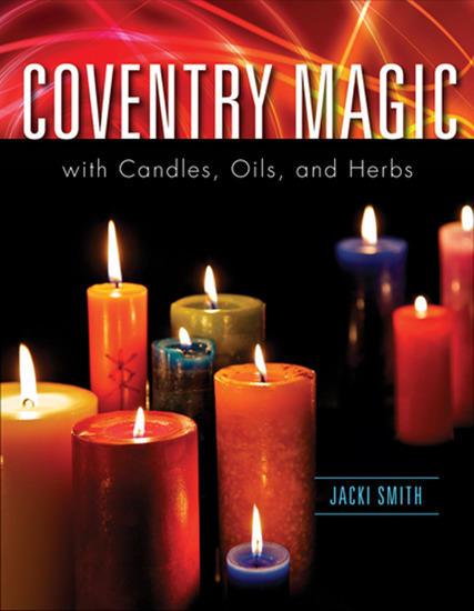 Coventry Magic with Candles Oils and Herbs - cover