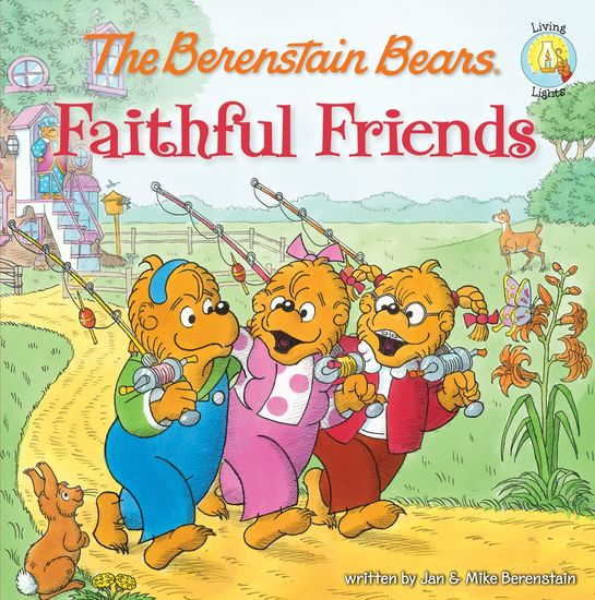 The Berenstain Bears Faithful Friends - cover