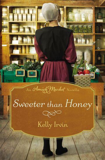 Sweeter than Honey - An Amish Market Novella - cover