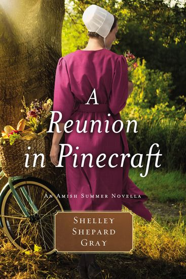 A Reunion in Pinecraft - An Amish Summer Novella - cover
