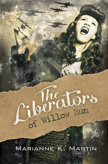 The Liberators of Willow Run - cover