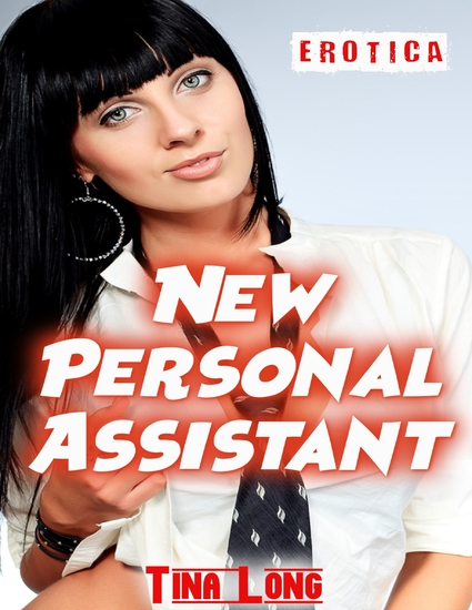 Erotica: New Personal Assistant - cover