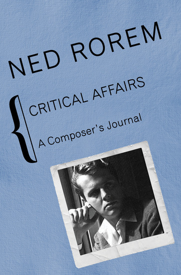 Critical Affairs - A Composer's Journal - cover