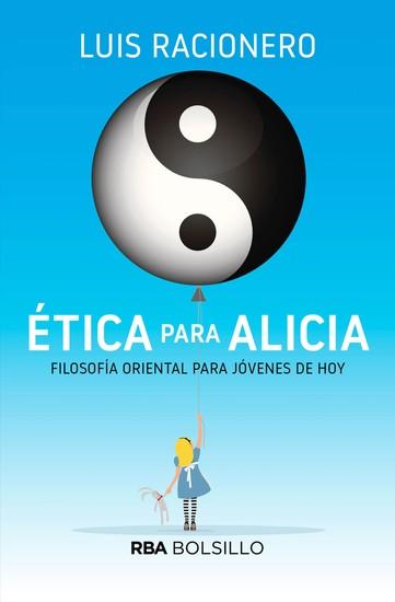 Ética para Alicia - Filosofía oriental para niños de hoy - cover
