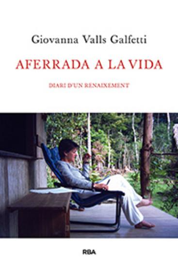 Aferrada a la vida - Diari d'un renaixement - cover