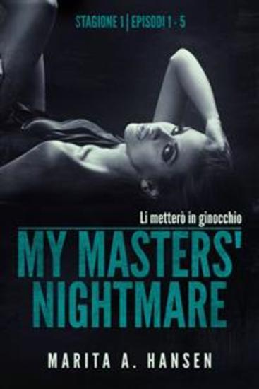 My Masters' Nightmare Stagione 1 Episodi 1 - 5 (La Raccolta Di My Masters' Nightmare #1) - cover
