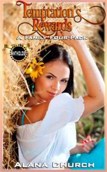 Temptation's Rewards - A Family Four-Pack - cover