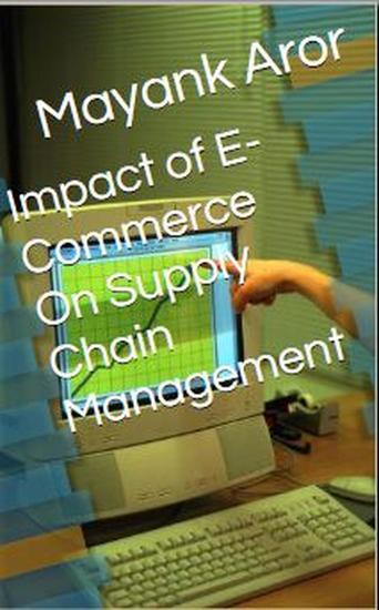 Impact of E-Commerce On Supply Chain Management - cover