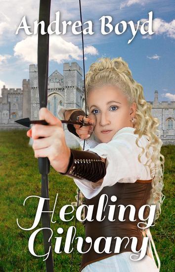Healing Gilvary - The Kingdoms of Kearnley #2 - cover