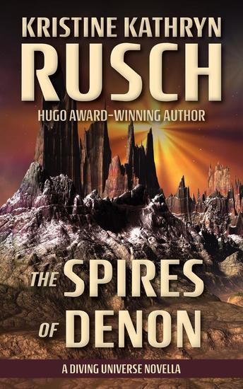 The Spires of Denon: A Diving Universe Novella - The Diving Series - cover