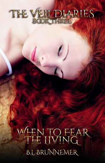When To Fear The Living - The Veil Diaries Series #3 - cover