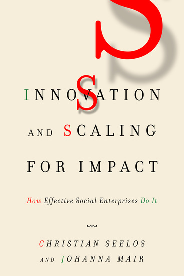 Innovation and Scaling for Impact - How Effective Social Enterprises Do It - cover