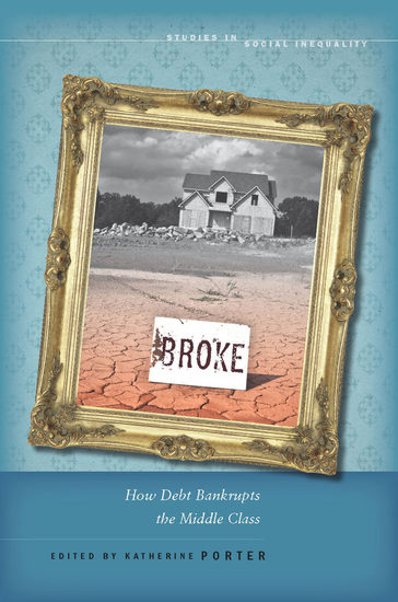 Broke - How Debt Bankrupts the Middle Class - cover