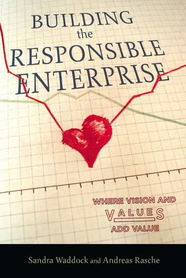 Building the Responsible Enterprise - Where Vision and Values Add Value - cover