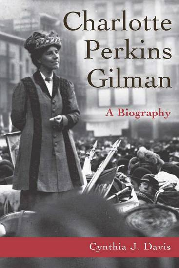 a brief synopsis of the life of charlotte gilman Charlotte perkins gilman (july 3, 1860 – august 17, 1935) was a prominent american novelist, writer of short stories, poetry, and non fiction, and a lecturer for social reform.