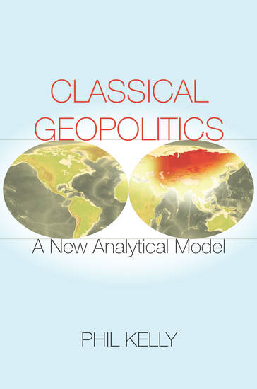 Classical Geopolitics - A New Analytical Model - cover