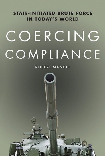 Coercing Compliance - State-Initiated Brute Force in Today's World - cover