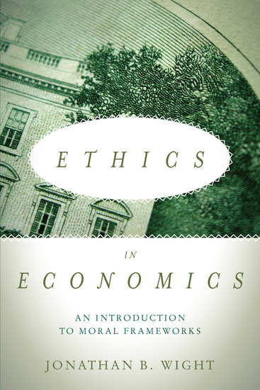 Ethics in Economics - An Introduction to Moral Frameworks - cover
