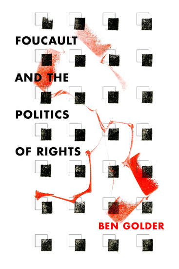 Foucault and the Politics of Rights - cover