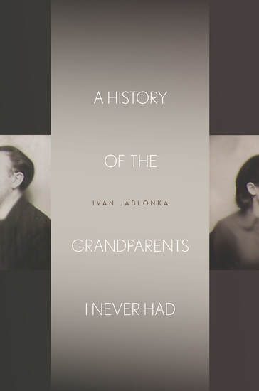 A History of the Grandparents I Never Had - cover