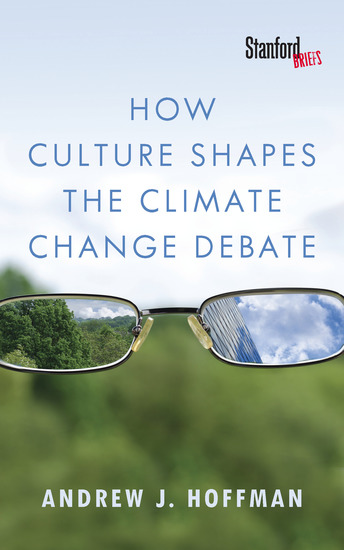 How Culture Shapes the Climate Change Debate - cover