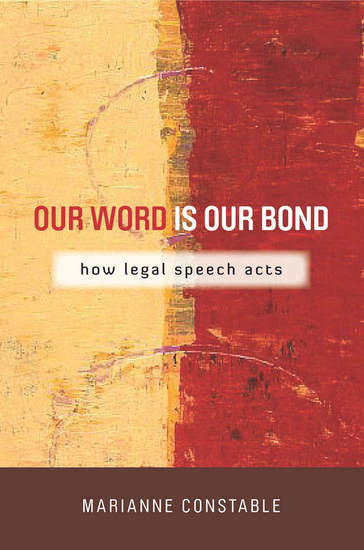 Our Word Is Our Bond - How Legal Speech Acts - cover