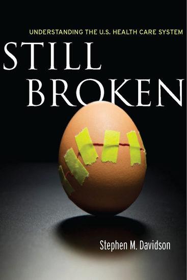 Still Broken - Understanding the US Health Care System - cover