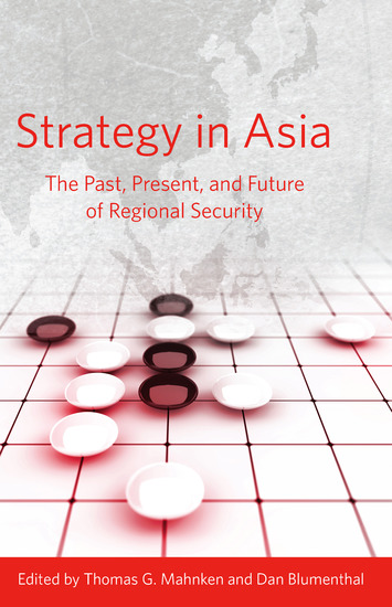 Strategy in Asia - The Past Present and Future of Regional Security - cover